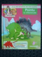à La Découverte Des Dinosaures: Pointu Le Stégosaure/ Editions Magnard, 2008 - Books, Magazines, Comics