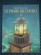 """Fabian Grégoire: Le Phare De L'oubli/ L'école Des Loisirs """"Archimède"""", 2013 - Books, Magazines, Comics"""