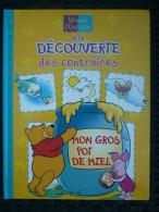 Winnie L'ourson à La Découverte Des Contraires: Mon Gros Pot De Miel/Egmont,2000 - Bücher, Zeitschriften, Comics