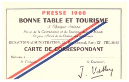 PRESSE 1960- BONNE TABLE ET TOURISME -à Chaque Saison  -CARTE DE CORRESPONDANT -revue De La Gastronomie Et Du Tourisme D - Sin Clasificación