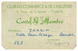 CLUBS DU COMMERCE & DE L'INDUSTRIE  TOULON -CARTE DE MEMBRE N° 121-HOTEL BEAURIVAGE  BANDOL - Sin Clasificación