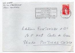 """1980-lettre De BOURGES-18 Pour POITIERS-86-flamme Temporaire """"chpt France CYCLOCROSS-LA GUERCHE/AUBOIS-vélo""""-type Sabine - Storia Postale"""