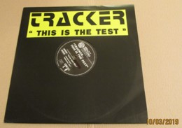 Maxi 33T TRACKER : This Is The Test - Dance, Techno & House