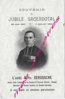 En 1922 Roubaix Tourcoing Bailleul (59) Abbé Alphonse DEBUSSCHE Jubilé Sacerdotal - Décès