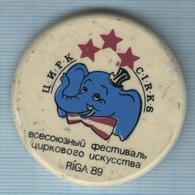 USSR / Badge / Soviet Union / Latvia. All-Union Festival Of Circus Art. Elephant. Fauna. Riga. 1989 - Animals