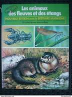 Les Animaux Des Fleuves Et Des étangs,nouvelle éd. Avec Le Bestiaire Magazine/ Hachette, 1978 - Bücher, Zeitschriften, Comics