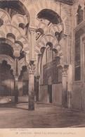 1900'S CPA SPAIN. CORDOBA. MIRAB Y EL INTERIOR DE LA CAPILLA. SEÑAN FOTO. HAUSER Y MENET.- BLEUP - Eglises Et Cathédrales