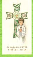 Image Religieuse -  Je Promets D'être Fidèle à Jésus - Imágenes Religiosas