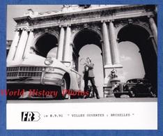 Photo Ancienne De 1991 - BRUXELLES - Belle Automobile à Identifier - Concert D'un Groupe De Musique ? - Cars