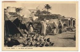 CPA - SAFI (Maroc) - Le Souk Aux Poteries - Morocco