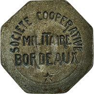 Monnaie, France, Société Coopérative Militaire, Bordeaux, 10 Centimes, SUP - Monétaires / De Nécessité