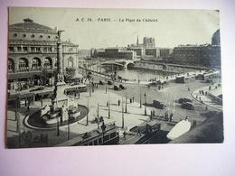 CPA PARIS LA PLACE DU CHATELET - Squares