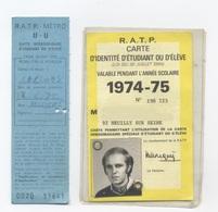 RATP CARTE D'ÉLEVÉ  1974-75 -recto/verso-B62 - Week-en Maandabonnementen