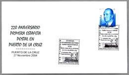 220 Años Primera Estafeta Postal - Real Casa De La Aduana. Puerto De La Cruz, Canarias, 2004 - Otros