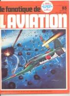 """Revue """" Le Fanatique De L' Aviation """" N° 83 / 1976 - Modélisme, Avion, Maquette,...Sommaire, Voir Photo 2 - Aviazione"""