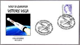 Vuelo De Cualificacion VETTORE VEGA. Colleferro, Roma, 2012 - Astronomùia