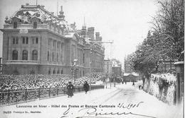 LAUSANNE → Hotel Des Postes Et Banque Cantonale En Hiver 1906 - VD Vaud