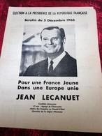 Jean Lecanuet – MRP- SCRUTIN 5 Dec 1965-ELECTION A LA PRÉSIDENCE DE LA RÉPUBLIQUE - Documenti Storici
