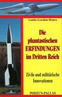 Die Phantastischen Erfindungen Im Dritten Reich - Zivile Und Militärische Innovationen. Henco, Guido-Gordon - Boeken