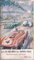VP-GF 19-274 :  PROGRAMME  LES 24 HEURES DU MANS 1955. 146 PAGES. COURSE AUTOMOBILE. SARTHE. BOLIDE. - Programmes