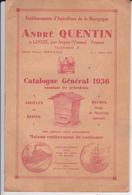 VP-GF 19-277 :  CATALOGUE 1936.ETABLISSEMENT APICULTURE ANDRE  QUENTIN.  LOOZE PRES JOIGNY. YONNE MIEL. ABEILLE. - Vieux Papiers
