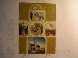 Vieilles Pierres Saintes De Bretagne - Calvaires De Guimiliau, Pleyben, St Thégonnec, Plougastel Daoulas Et Tronoen - France