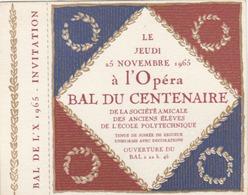 Paris - Ecole Polytechnique : Carte D'invitation à L'Opéra Pour Le Bal Du Centenaire De L'Amicale Des Anciens Elèves. (T - Tickets - Vouchers