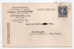 - Carte Postale PORCELAINES ET VERRERIES NEUNREITER, STRASBOURG Pour BOUXWILLER (Bas-Rhin) 28.3.1930 - - Francia