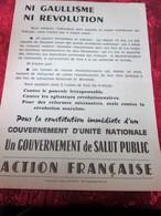 TRACT - DE L'ACTION FRANÇAISE  A.F. -  NI GAULLISME NI RÉVOLUTION  --- LIRE ... - Documents Historiques