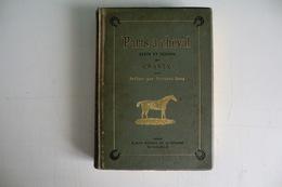 PARIS A CHEVAL. Texte Et Dessins Par CRAFTY. Préface Par GUSTAVE DROZ. 23 Décembre 1889. - Livres, BD, Revues