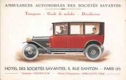 AMBULANCES AUTOMOBILES DES SOCIETES SAVANTES ( HÔTEL DES STE SAVANTES 8 RUE DANTON PARIS 6eme - Ansichtskarten