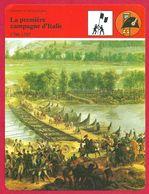 La Première Campagne D'Italie. Général Napoléon Bonaparte. Guerre. Première République Française. - History
