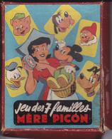 VP-GF 19-290 :  JEU DES 7 FAMILLES MERE PICON  MICKEY DONADL DINGO PETITS COCHONS PLUTO BLANCHE NAIGE MERE PICON - Fromage