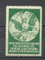 Italia Italy 1905 Festa Turistica Della Nazione Touring Club Tourism Milano Advertising Vignette MNH But Light Gum Fault - Erinnofilia