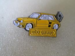 PIN'S   RENAULT 5 TURBO  JAUNE   TURBO GARAGE - Renault
