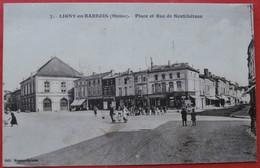 Cpa 55 LIGNY EN BARROIS Anime Place Et Rue De Neuchateau Gendarmerie  Commerces - Ligny En Barrois