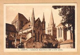 CPA Lisieux, Cathedrale Saint Pierre XIII Et XVI Siecles, Ungel. - Lisieux