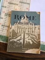 Pèlerinage à Rome Pentecôte 1950 ( Livre De 93 Pages De 12,3 Cm Sur 16,7 Cm) - Religión & Esoterismo