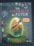 Les Animaux Du Futur/ Nathan, Dokéo +, 2011 - Bücher, Zeitschriften, Comics