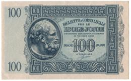 100 DRACME BIGLIETTO A CORSO LEGALE PER LE ISOLE JONIE APRILE 1942 SUP - [ 3] Militaire Uitgaven