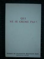 Jeannette Besançon Flot: Qui Ne Se Grime Pas?/ Editions Du Centre, 1971 - 6-12 Ans