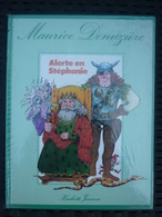 Maurice Denuzière: Alerte En Stéphanie/ Hachette Jeunesse, 1982 - Boeken, Tijdschriften, Stripverhalen