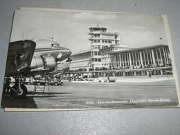CARTOLINA INTERKONTINENTALER FLUGHAFEN ZURICH KLOTEN 1955 - Postal Services