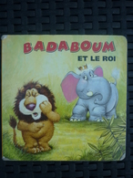 Badaboum Et Le Roi/ Les Editions Tormont Inc, 1995 - Libros, Revistas, Cómics