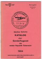 Österreich Katalog Der Sonderflugpost Der 1. Republik Günther Schicha - Manuali