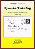 Österreich Spezialkatalog Notmassnahmen 1945-1948 Herbert Stephan - Manuali