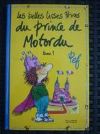 Pef: Les Belles Lisses Poires Du Prince De Motordu Tome 1/ Gallimard Jeunesse, 2012 - Livres, BD, Revues