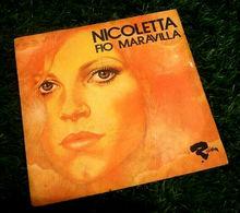 Vinyle 45 Tours   Nicoletta   Fio Maravilla    (1973) - Vinyl-Schallplatten