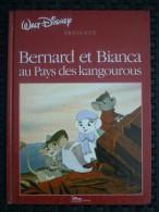 Walt Disney Présente: Bernard Et Bianca Au Pays Des Kangourous/ Hachette, 1991 - Bücher, Zeitschriften, Comics