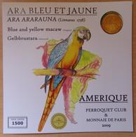 Médaille Touristique Ara Bleu Et Jaune Amérique 2009 Sous Encart - Monnaie De Paris